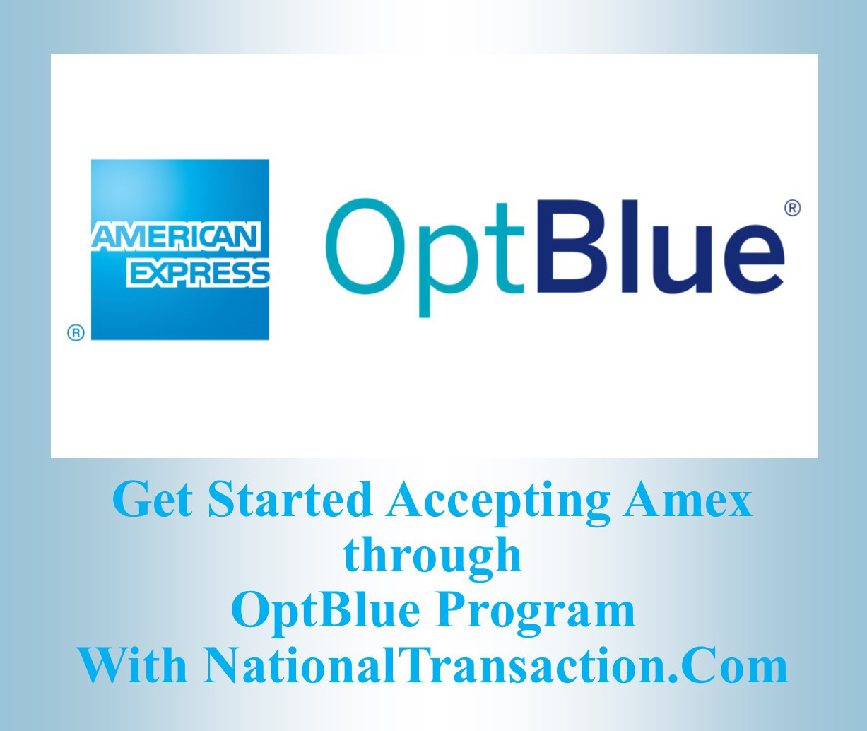 Ntc Amex Optblue Program Payment Processing News